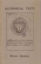 Alchemical Texts by Bruce Boston