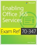 Exam Ref 70-347 Enabling Office 365 Services Deal
