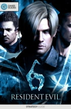 Resident Evil 6 - Strategy Guide by GamerGuides.com