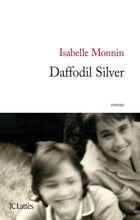 Daffodil Silver by Isabelle Monnin