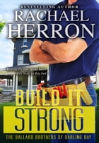 Build it Strong by Rachael Herron