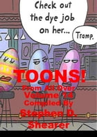 TOONS! Volume 14: From All Over by Stephen Shearer