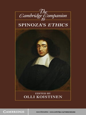 The Cambridge Companion to Spinoza's Ethics