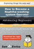 How to Become a Naphtha-washing-system Operator