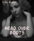 Head over Boots by Tanja Kaiser