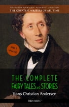 Hans Christian Andersen: The Complete Fairy Tales and Stories by Hans Christian Andersen