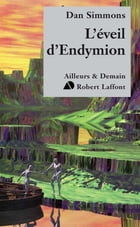 L'Éveil d'Endymion: Le cycle d'Hypérion - Tome 4 by Monique LEBAILLY