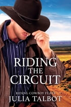 Riding the Circuit by Julia Talbot