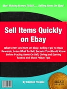 Sell Items Quickly on Ebay by Carmen Pulaski