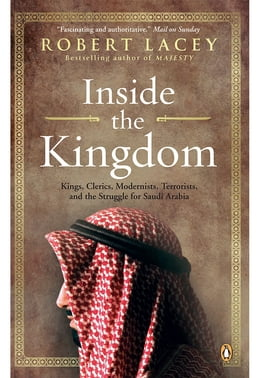 Book Inside The Kingdom by Robert Lacey
