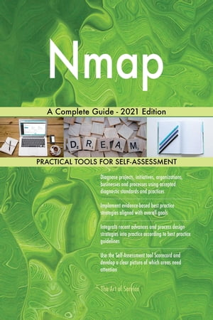 Nmap A Complete Guide - 2021 Edition by Gerardus Blokdyk