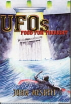 UFOs Food For Thought by John Meskell