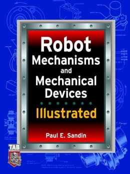 Book Robot Mechanisms and Mechanical Devices Illustrated by Sandin, Paul