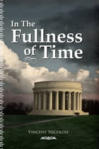 In The Fullness of Time by Joseph Badier