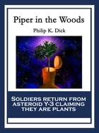 Piper in the Woods by Philip K. Dick