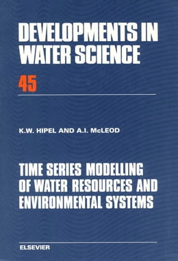 Book Time Series Modelling of Water Resources and Environmental Systems by Hipel, K.W.