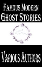 Famous Modern Ghost Stories by Ambrose Bierce