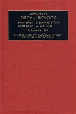 Book Retinoids: Their Physiological Function and Therapeutic Potential by Sherbet, G.V.