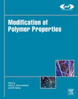 Book Modification of Polymer Properties by Carlos Federico Jasso-Gastinel