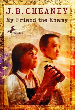 Book My Friend the Enemy by J.B. Cheaney
