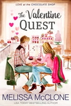 The Valentine Quest by Melissa McClone