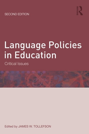 Language Policies in Education Critical Issues