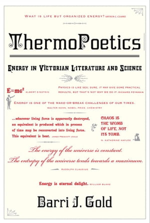ThermoPoetics: Energy in Victorian Literature and Science