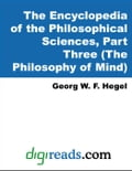 9781420915259 - Hegel, Georg W.F.: The Encyclopedia of the Philosophical Sciences, Part Three (The Philosophy of Mind) - Book