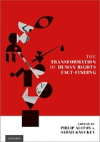 The Transformation of Human Rights Fact-Finding by Philip Alston