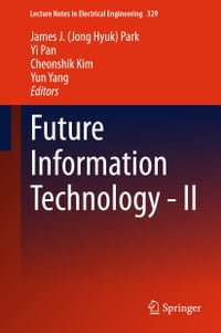 Future Information Technology - II