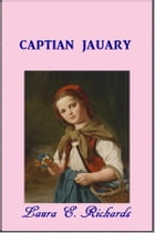 Captain January by Laura E. Richards