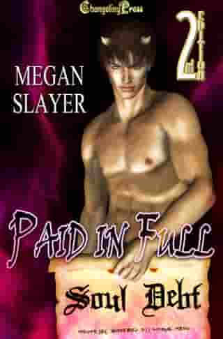 Paid in Full by Megan Slayer