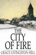 The City of Fire 6421641d-5d5f-47d0-aa3f-fc9374bebf24