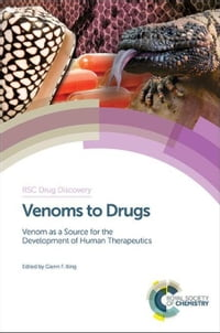 Venoms to Drugs: Venom as a Source for the Development of Human Therapeutics