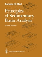 Principles of Sedimentary Basin Analysis by Andrew D. Miall