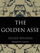 "The Golden Asse by Lucius Apuleius ""Africanus"""