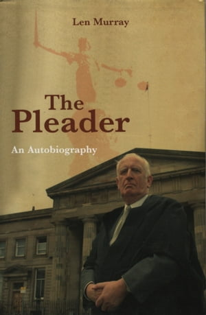 The Pleader An Autobiography