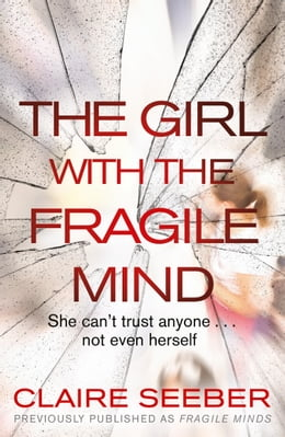 Book The Girl with the Fragile Mind by Claire Seeber