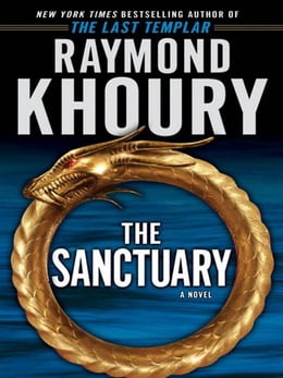 Book The Sanctuary: A Novel by Raymond Khoury