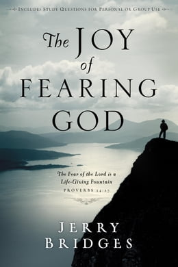 Book The Joy of Fearing God by Jerry Bridges