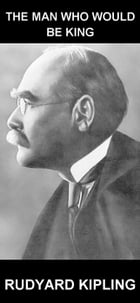 The Man Who Would Be King [con Glosario en Español] by Rudyard Kipling