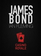 Casino Royale: James Bond #1 by Ian Fleming