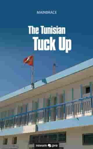 The Tunisian Tuck Up by Mainbrace