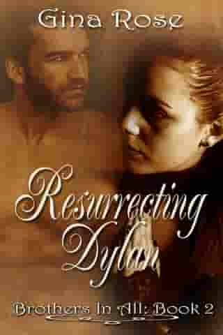 Resurrecting Dylan Brother In All Book 2
