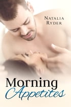 Morning Appetites by Natalia Ryder