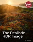 The Realistic HDR Image by Tim Cooper