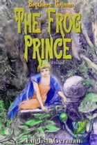 The Frog Prince by Brothers Grimm