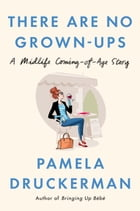 There Are No Grown-ups Cover Image