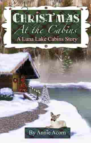 Christmas at the Cabins by Annie Acorn