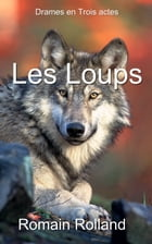 Les Loups by Romain Rolland